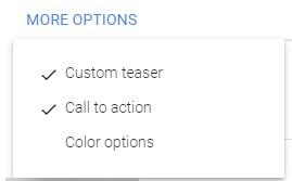 """روی دکمه """" گزینههای بیشتر """" کلیک کنید. Custom teaser و Call to action را بررسی کنید"""